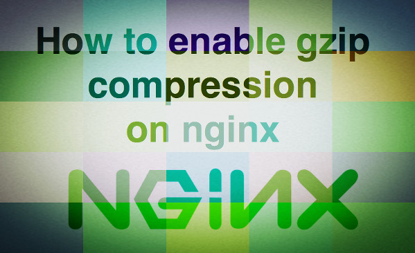 how to enable gzip in nginx