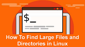 find largest files & folders in linux