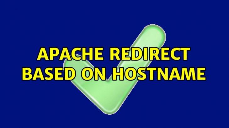 apache redirect based on hostname