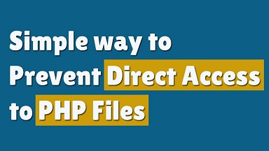 prevent direct access to php files