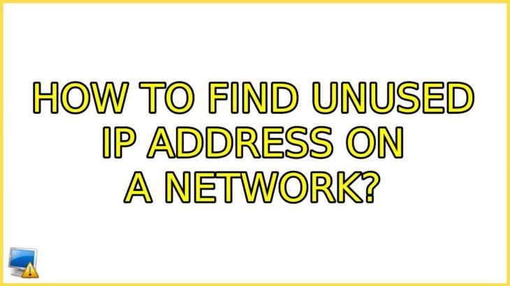 find unused ip address