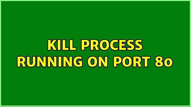 kill process on port