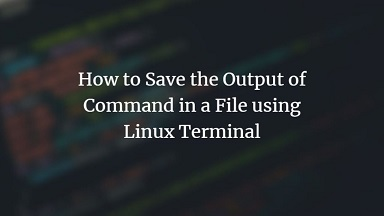 save command output to file in linux